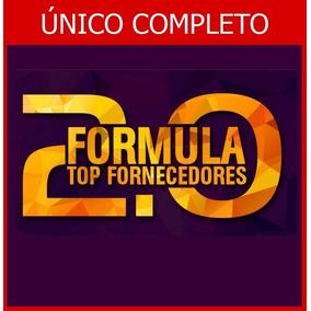 Curso Fórmula Top Fornecedores 2.0 2018 + 600 Cursos Brindes