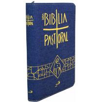Bíblia Sagrada Pastoral Católica Letra Grande Md Zíper Jeans