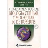 Biología Celular Y Molecular De Robertis 4ed Libro Digital