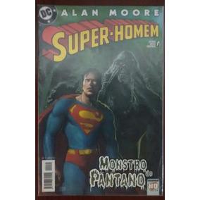 Super-homem & Monstro Do Pantano Por Allan Moore