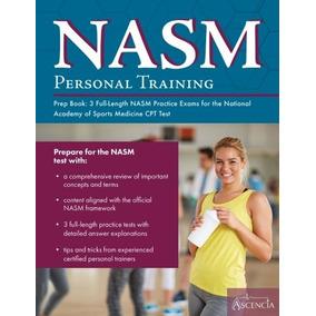 Nasm Personal Training Libro De Prep 3 Exámenes De Práctica