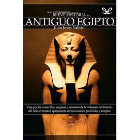 Breve Historia Del Antiguo Egipto Juan Jesús Libro Digital