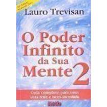 O Poder Infinito Da Sua Mente 2 - 16ª Ed Lauro Trevisan