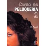 Curso De Peluquería; T2; Auge R