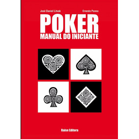 Livro Poker: Manual Do Iniciante Jose Daniel Li