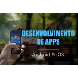 Criação De Aplicativos Para Celulares - Android & Ios