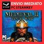 Medieval Ii 2 Total War - Steam Key Pc Original