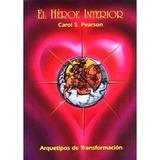Heroe Interior; Carol Pearson Envío Gratis