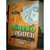 Dinero Y Poder . Historia De Los Negocios-h Means