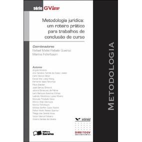 Metodologia Juridica - Um Roteiro Pratico Para, Queiroz, Raf