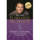El Negocio Del Siglo 21- R.kiyosaki