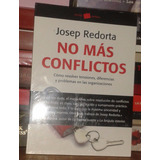 No Mas Conflictos, Josep Redorta, Ed.- Paidos