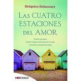 Las Cuatro Estaciones Del Amor Grego; Alapont Calderaro, Ro