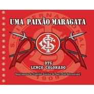 Cd Uma Paixão Maragata / Prod.  Lic Sport Club Internacional