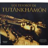 Los Tesoros De Tutankhamon De Jaromir Malek - Joya Impecable