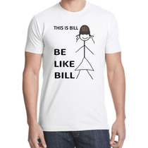 Remera S This Is Bill In A Skirt Funny Viral Internet Meme