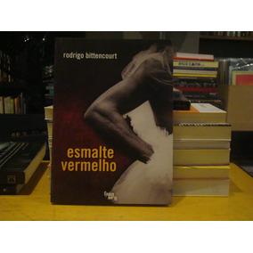 Livro Esmalte Vermelho Rodrigo Bittencourt Sátira Humor