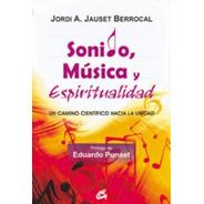 Sonido, Música Y Espiritualidad, Jordi Jauset Berrocal, Gaia