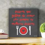 Placa Decorativa Quadro Pessoas Que Gostam De Comer Tam. P
