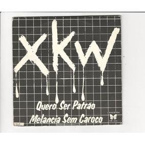 Xkw - 1983 - Melancia Sem Caroço - Compacto - Ep C2