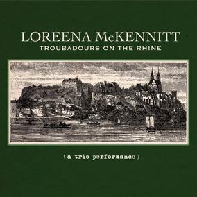 Loreena Mckennitt - Troubadours On The Rhine Cd Digipack