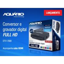 Conversor Digital De Tv Full Hd Dtv-7000 Função Gravar