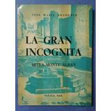 La Gran Incógnita Mitla-monte Albán, José María Bradomín