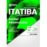 Apostila De Itatiba Sp 2017 - Auxiliar Administrativo