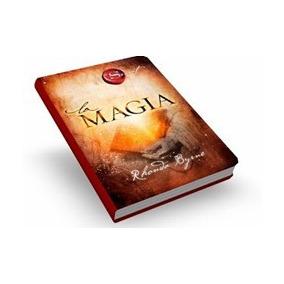 A Magia -livro Físico Rhonda Byrne Contin. De O Segredo