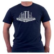 Camisa Camiseta Estampa Curso Técnico Em Edificaçôes