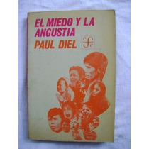 El Miedo Y La Angustia - Paul Diel