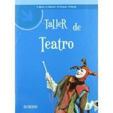 Taller De Teatro; Tomàs Motos Teruel Envío Gratis