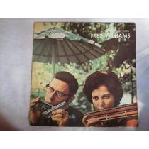 Lp Dançando Com Fred Williams, Disco Vinil, 1972, Raridade