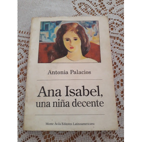 Libro Ana Isabel, Una Niña Decente Buen Estado