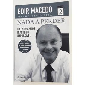 Edir Macedo Minha Biografia Nada A Perder Livro 2