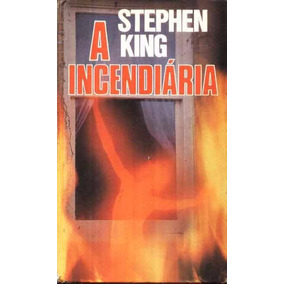 Livro Digital - A Incendiaria - Stephen King - Pdf