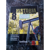 Libro Historia De Venezuela 8vo Santillana Textos Escolares