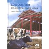 Cow Comfort: El Bienestar De La Vaca Lechera An Envío Gratis