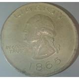 Moneda Liberty 1865 One Dollar Envio Gratis