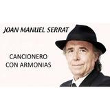 Partituras Guitarra Piano Joan Manuel Serrat Cancionero