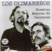 Los Olimareños- Nuestras Mejores 30 Canciones- 2 Cd