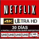 Cuenta De Netflix Por 30 Dias (premium) Entrega Inmediata