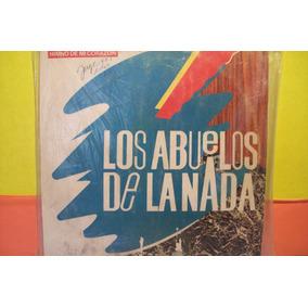 Disco Vinilo Los Abuelos De La Nada-himno De Mi Corazon