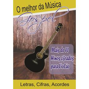 Apostila Música Gospel Cifradas P/ Violão Frete Gratis