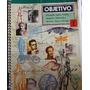 Objetivo 1 Português, Inglês, História, Geografia, Matemátic