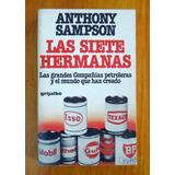 Las Siete Hermanas - Compañías Petroleras - Anthony Sampson