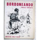 Del Valle / Ramos, Rodolfo. Bordoneando. Poesías Completas.