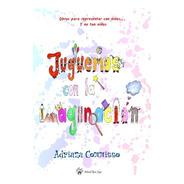 Juguemos Con La Imaginación, De Adriana Commisso