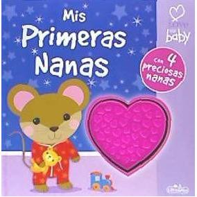 I Love My Baby. Mis Primeras Nanas(libro Infantil)