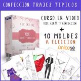 Kit Fabricación Trajes Tipicos, Video Curso + Moldes Nuevo!